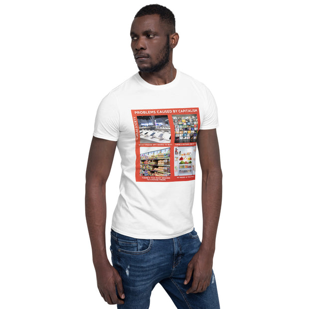 Problems Caused by Capitalism Short-Sleeve Unisex T-Shirt