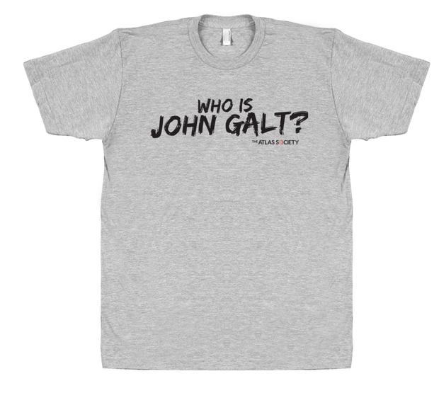 Who is John Galt? (black lettering)