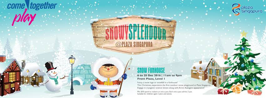 Things to do this Weekend - Snowy Splendours @ Plaza Singapura