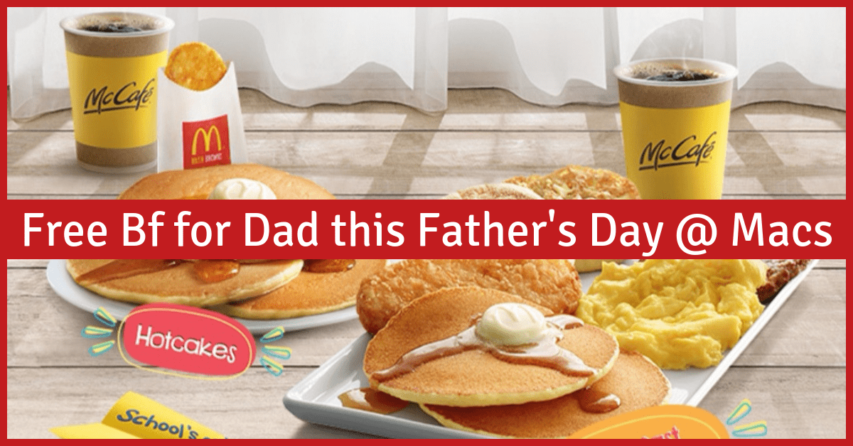 Mcdonald's is Treating Dads to Free Breakfast on Father's Day