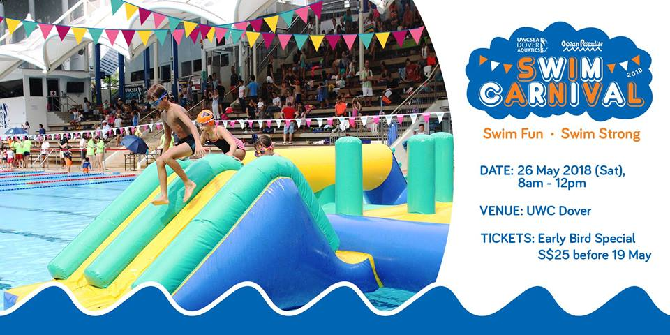 Things to do this Weekend: Dive into Swim Carnival 2018 with Your Little Ones @ UWC Dover!