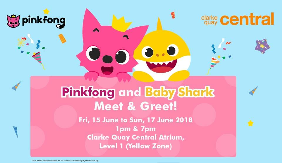 Things to do this Weekend: Meet & Greet with Pinkfong & Baby Shark @ Clarke Quay Central