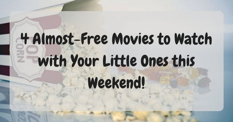 Things to do this Weekend: 4 Almost-Free Movies to Watch with Your Little Ones!