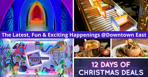 The Latest Exciting Happenings At Downtown East This Festive Season!