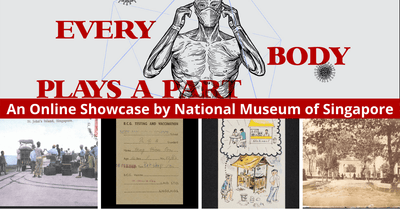 Every Body Plays A Part | A Digital Exhibition by National Museum Of Singapore