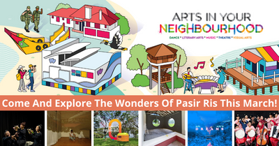 Arts In Your Neighbourhood Returns And Is Heading To Pasir Ris!