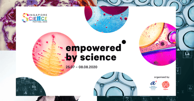 Singapore Science Festival Presents Empowered by Science: For Budding Scientists And Curious Minds!