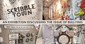Discuss Bullying With Your Kids At Scribble Town | New Exhibit by National Heritage Board and Singapore Children's Society At Sun Yat Sen Nanyang Memorial Hall