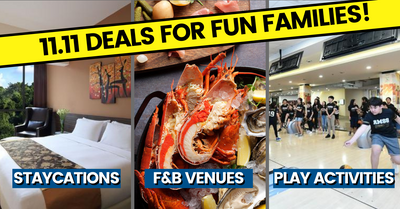 11.11 Deals That Families Should Not Miss! Staycations, F&B, Play and more!