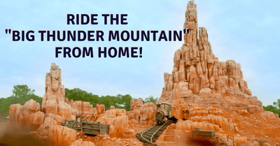 Watch: Disney Releases Big Thunder Mountain Railroad Virtual Ride | #DisneyMagicMoments Online
