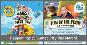 Have March More Fun & Fun by the Pool @ Suntec City!