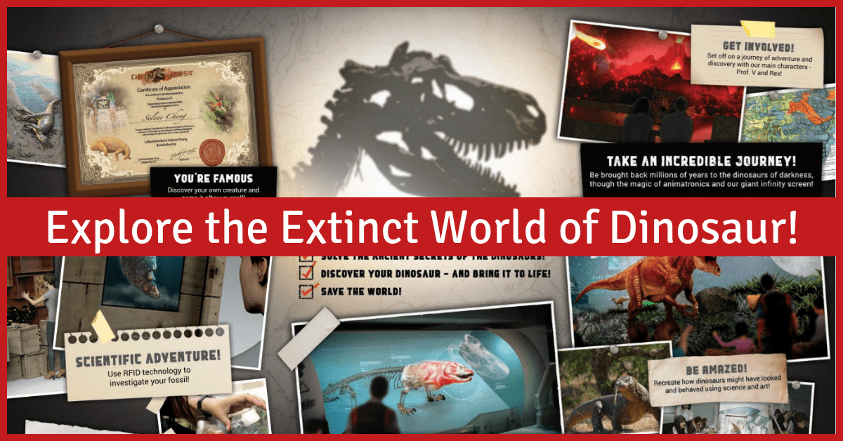 DinoQuest | Your Closest Experience with Dinosaurs @ Science Centre Singapore