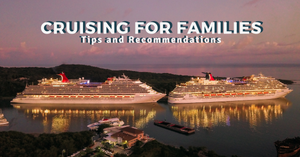 Cruising for Families from Singapore | Top Cruises, Tips and Recommendations