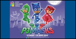 PJ Masks will be at City Square Mall | Live Show + Meet & Greet sessions!