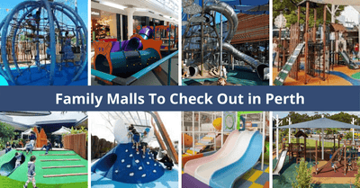 The Best Places To Shop In Perth With Kids In Tow! | With Playgrounds, Family Dining and More!