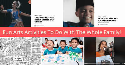 Fun And Easy Ways To Keep The Kids Engaged At Home Through Arts And Culture | #SGCultureAnywhere #StayHomeforSG