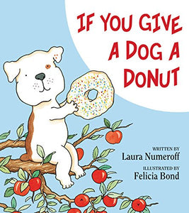 Things to do this Weekend: Read Your Kids a Book (Book Review: If Your Give a Dog a Donut)