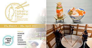 Japan Rail Café Presents Taberu Tohoku Tour – A Virtual Food Fair