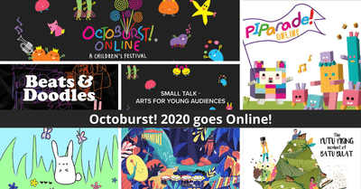 Octoburst! 2020 by Esplanade | Children's Festival Launched Online!