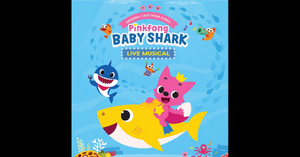 Pinkfong and Baby Shark in March 2019!