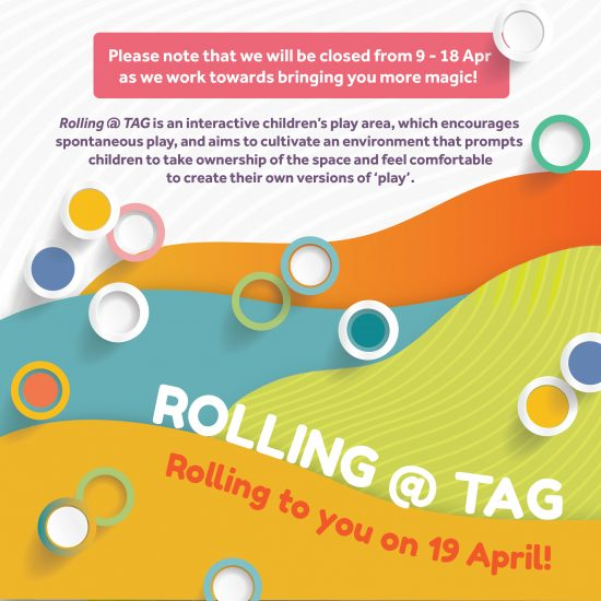 Things to do this Weekend: Join in the Fun with Your LOs @ Rolling @ TAG at The Artground!