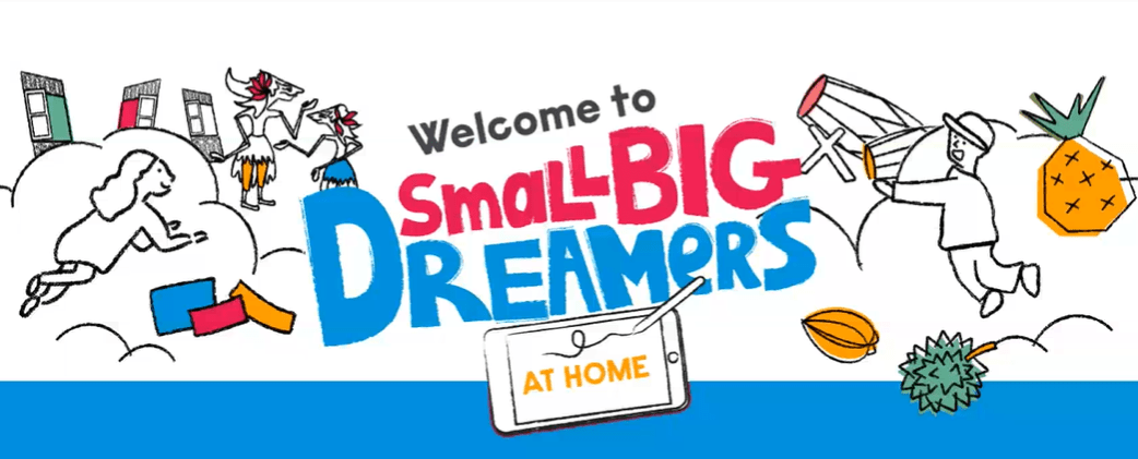 #SmallBigDreamersAtHome: The First Online Festival In Singapore For Children