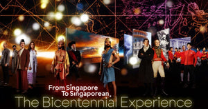 The Bicentennial Experience – Bringing You Singapore's 700 Years of History