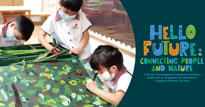 Think! Contemporary Preschool Exhibition 2021 | An All-New Family-Friendly Art Exhibition By Singapore Art Museum