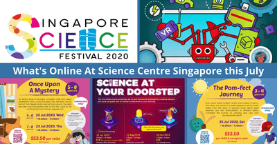 List of New & Ongoing Online Events happening this July @Science Centre Singapore