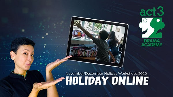 ACT 3 International: Holiday Online One-off Workshops