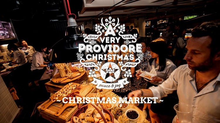 Year-End Holidays 2019 - A Very Providore Christmas Market