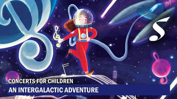Set off on an Intergalactic Adventure with Singapore Symphony Orchestra!