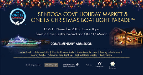 Sentosa Cove Holiday Market & ONE15 Christmas Boat Light Parade™
