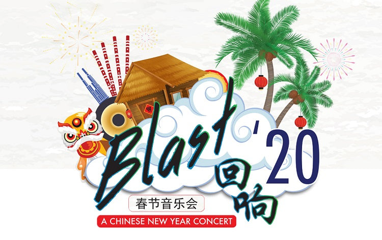 Blast'20 – A Chinese New Year Concert