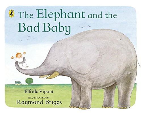 Children's Books to Read with Your Toddlers - The Elephant and the Bad Baby