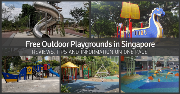 List of Free Outdoor Playgrounds in Singapore | Review, Tips and Information