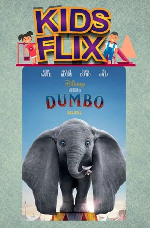 Kids Flix: Disney's Dumbo | Where Dreamland is not so Dreamy