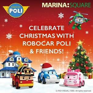 Jingle All the Way with Robocar Poli & Friends at Marina Square