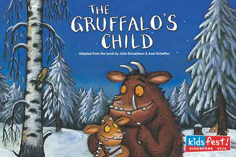 Things to do this Weekend: Immerse in Enchanting Theatre with Your LOs @ KidsFest 2018! - The Gruffalo's Child