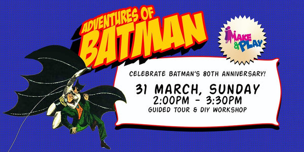 Discover the Adventures of Batman at Mint Museum of Toys