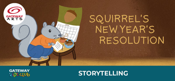 Storytelling Series: Squirrel's New Year's Resolution