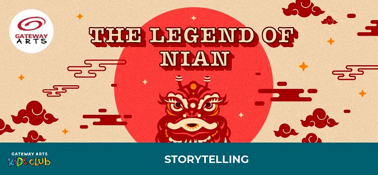 Storytelling Series_The Legend of Nian