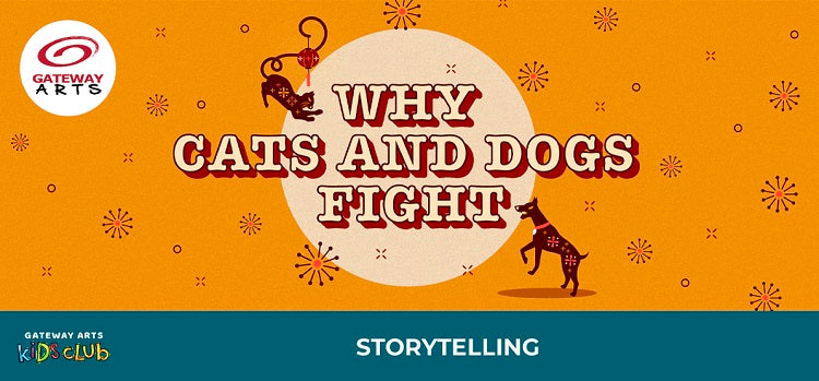 Storytelling Series_Why Cats and Dogs Fight