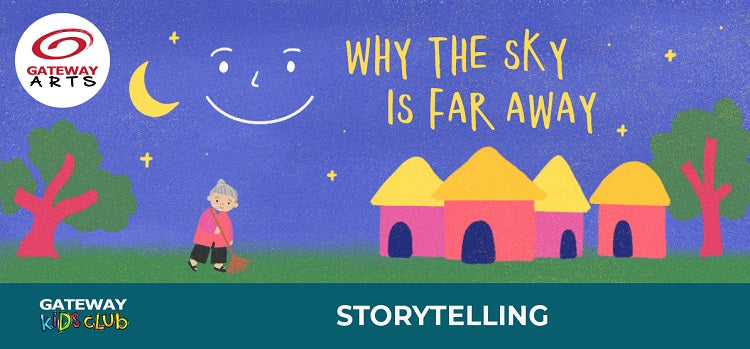 Storytelling Series_Why is the Sky Far Away