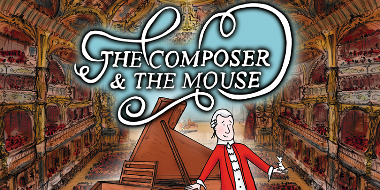 Upcoming Kids-friendly Performances - The Composer and The Mouse