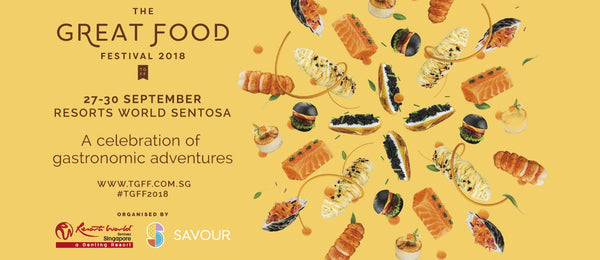 Set Off on a Gastronomic Adventure at The Great Food Festival 2018 with Your LOs!