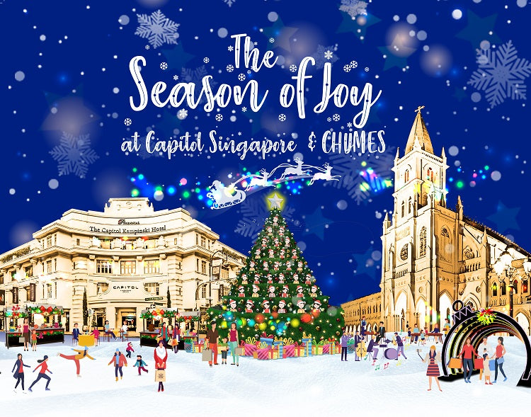 Year-End Holidays 2019 - The Season of Joy at Capitol Singapore