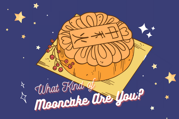 What Kind of Mooncake Are You?