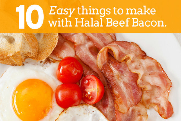 10 easy things to make with Halalnivore's Halal beef bacon