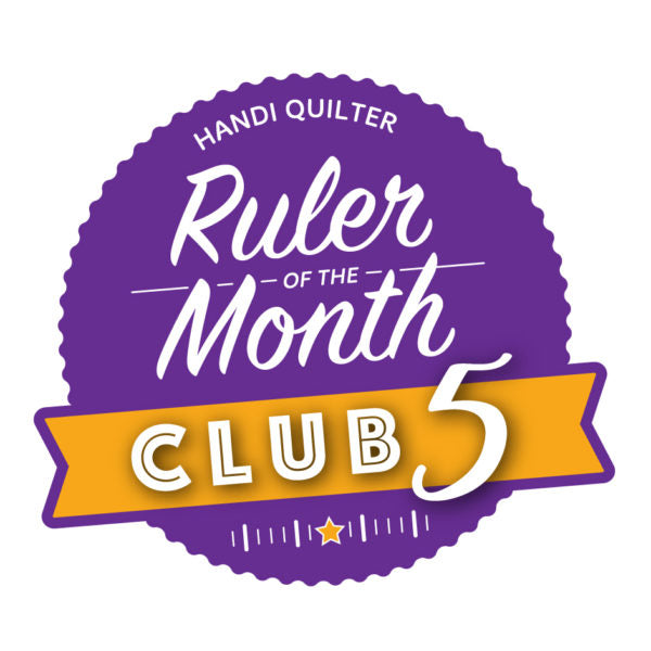 Handi Quilter Ruler of the Month Club 5